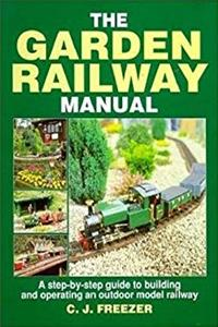 Download The Garden Railway Manual: A Step-by-Step Guide to Building and Operating an Outdoor Model Railway fb2