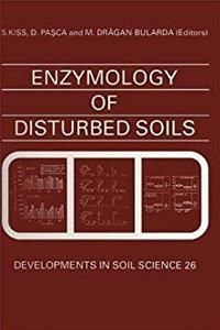 Download Enzymology of Disturbed Soils, Volume 26 (Developments in Soil Science) fb2