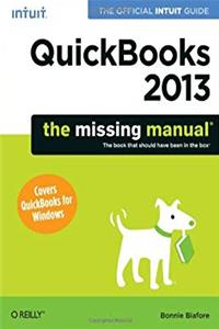 Download QuickBooks 2013: The Missing Manual: The Official Intuit Guide to QuickBooks 2013 (Missing Manuals) fb2