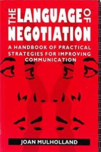 Download The Language of Negotiation: A Handbook of Practical Strategies for Improving Communication fb2